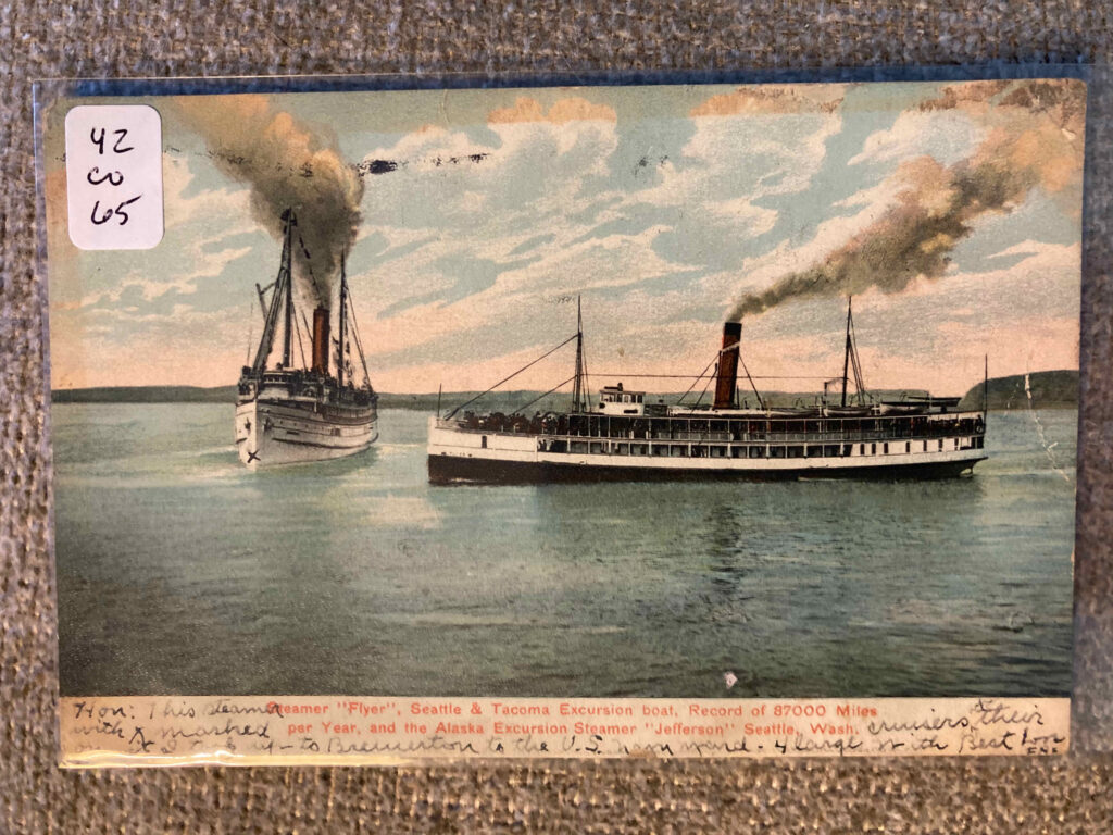 "Steamer ""Flyer"", Seattle & Tacoma Excursion boat. Record of 8700 Miles per Year, and the Alaska Excursion Steamer ""Jefferson"" Seattle, Wash."