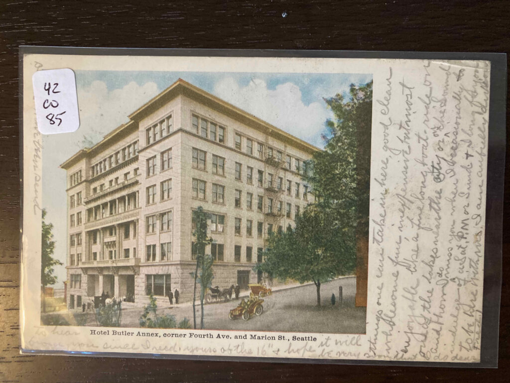 Hotel Butler Annex, corner Fourth Ave. and Marion St., Seattle. See post for message.